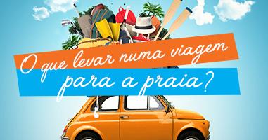 O que levar numa viagem para a praia?